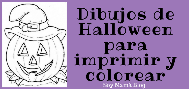 Dibujos De Halloween Para Imprimir Y Colorear Soy Mama Blog