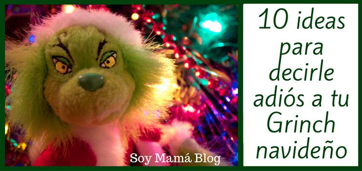 Imagenes De Grinch De Buenos Dias.10 Ideas Para Decirle Adios A Tu Grinch Navideno Soy Mama Blog